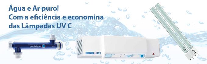 Água e Ar puro! Com a eficiência e economia das Lâmpadas UVC.